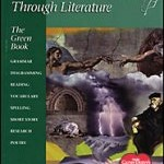 Learning Language Arts Through Literature, The Green Book (with Teacher Manual)